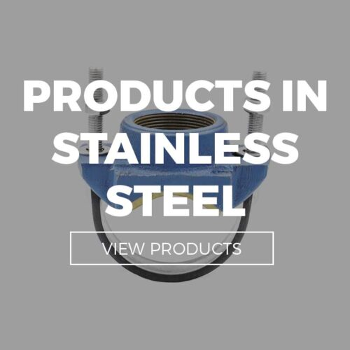 PRODUCTS IN STAINLESS STEEL